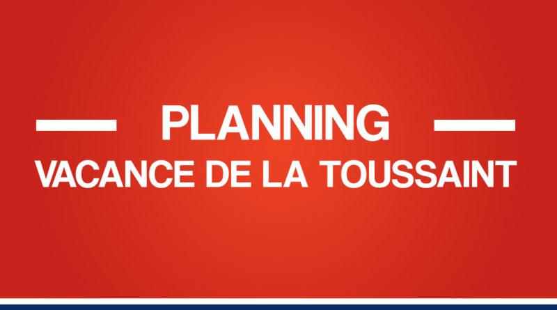 Planning : vacance de la Toussaint