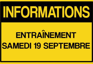 Informations entraînement : Samedi 19 septembre